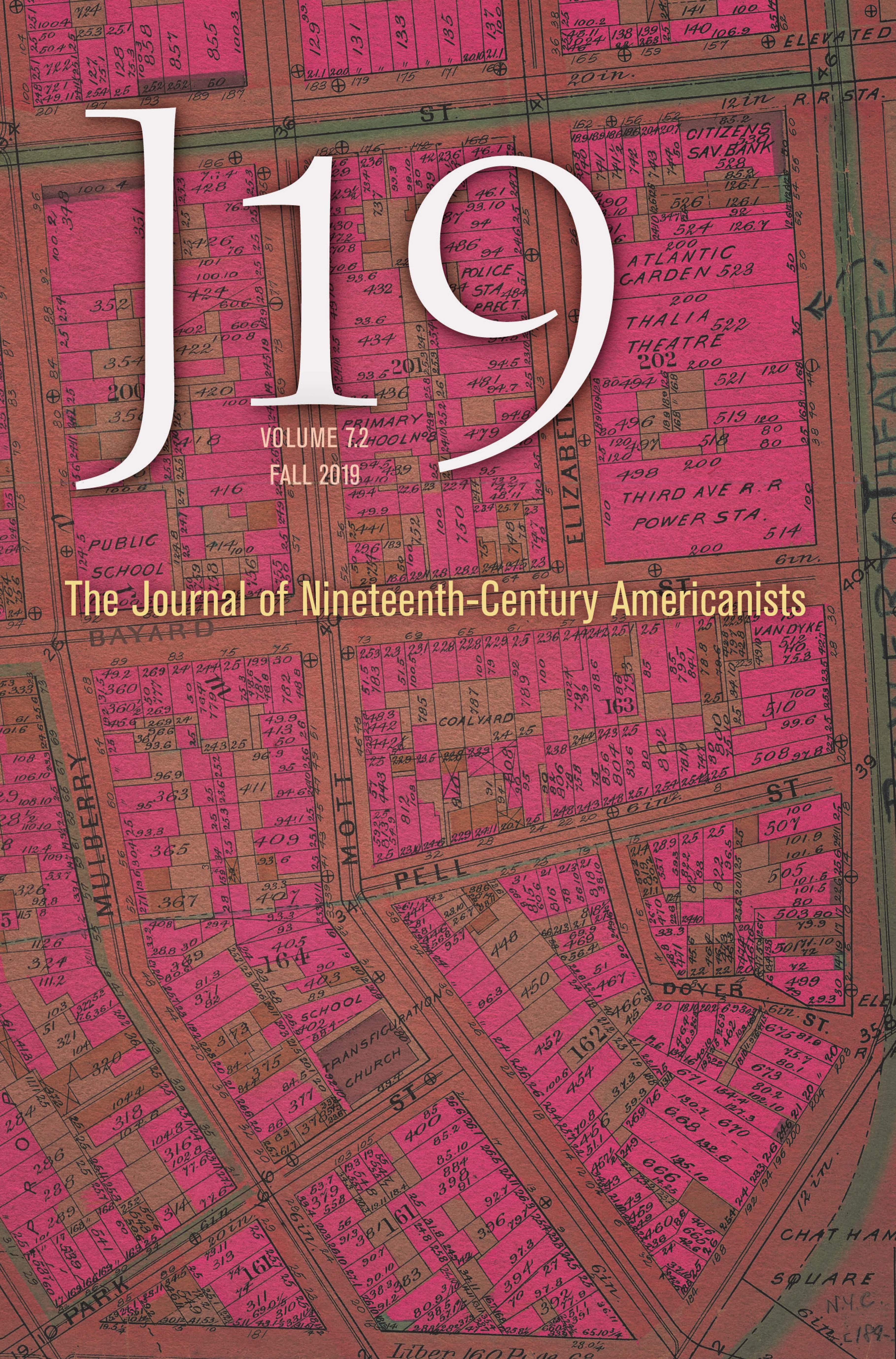 J19: The Journal of Nineteenth-Century Americanists Spring 2020 Volume 8.1